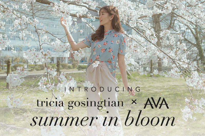 Introducing Tricia Gosingtian x AVA: Summer in Bloom