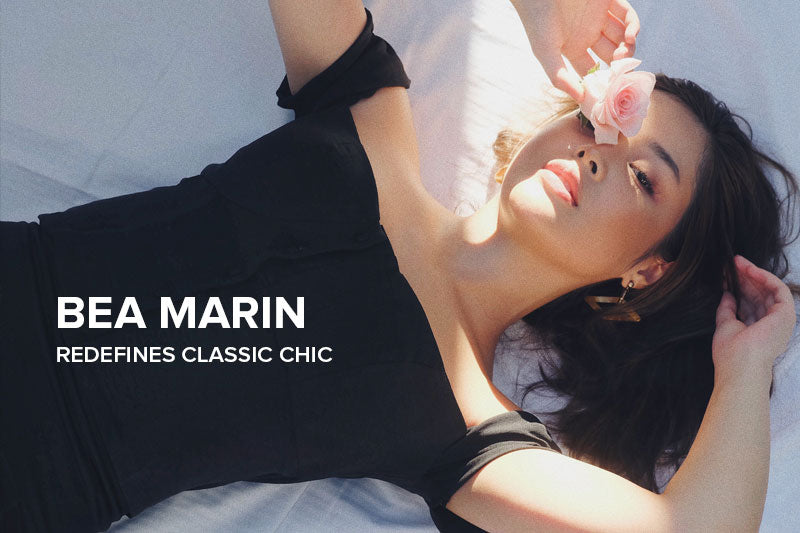 Bea Marin Redefines Classic Chic