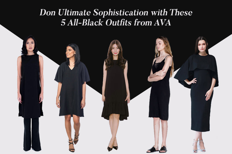 Don Ultimate Sophistication with These 5 All-Black Outfits from AVA