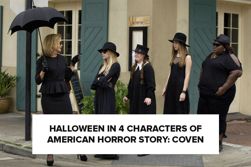 Halloween in 4 Characters of American Horror Story: Coven