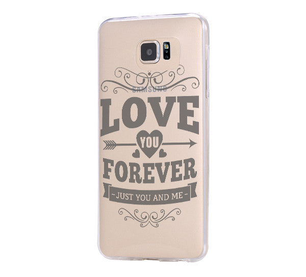 Love Forever Samsung Galaxy s6 case, Galaxy S6 Edge Case, Galaxy S5 Clear Hard case C041