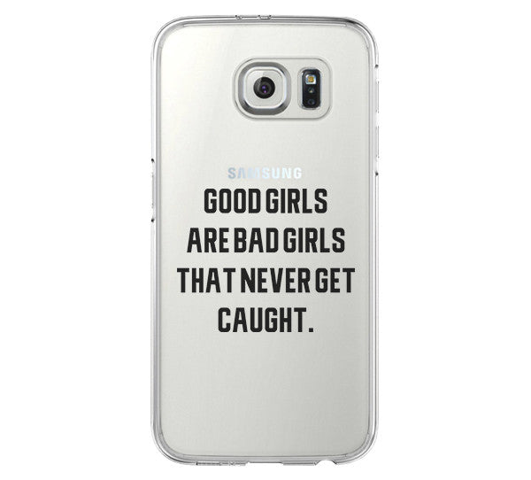 Good Girl Bad Girl iPhone 6 Case iPhone 6s Plus Case Galaxy S6 Edge Clear Hard Case C159