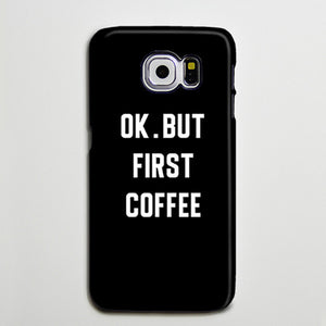 OK But First Coffee iPhone XS Max Galaxy S8 Case  Case Samsung Galaxy Note 5 Case s6-128 - Apple iPhone Xs/iPhone Xr case by Retina Designs