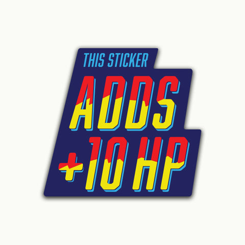ADDS +10hp | Sticker