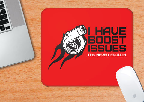 Boost Issues  | Mouse Pad
