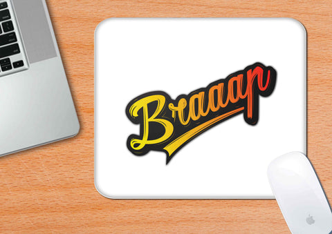 Braaap | Mouse Pad