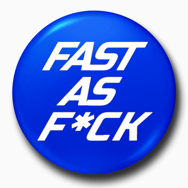 Buy-Fast-As-F*ck-Badges| 100kmph
