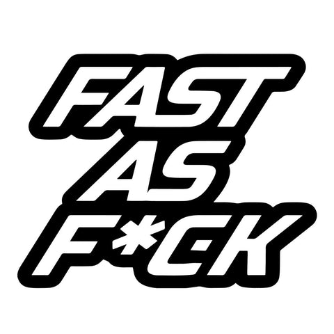 FAST AS F*CK (CAR) | Sticker