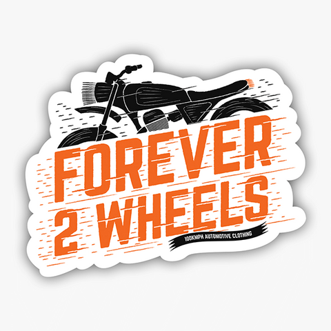 Forever 2 Wheels | Sticker