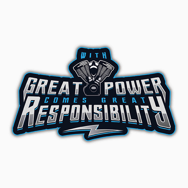 With Great Power Comes Great Responsibility | Sticker