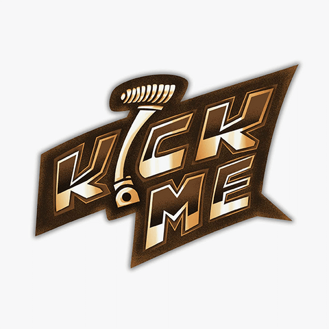 Kick Me | Sticker