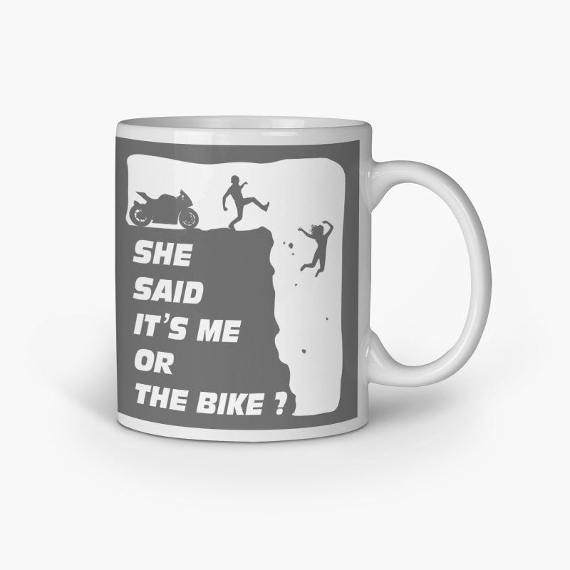 Me Or Bike | Coffee Mug