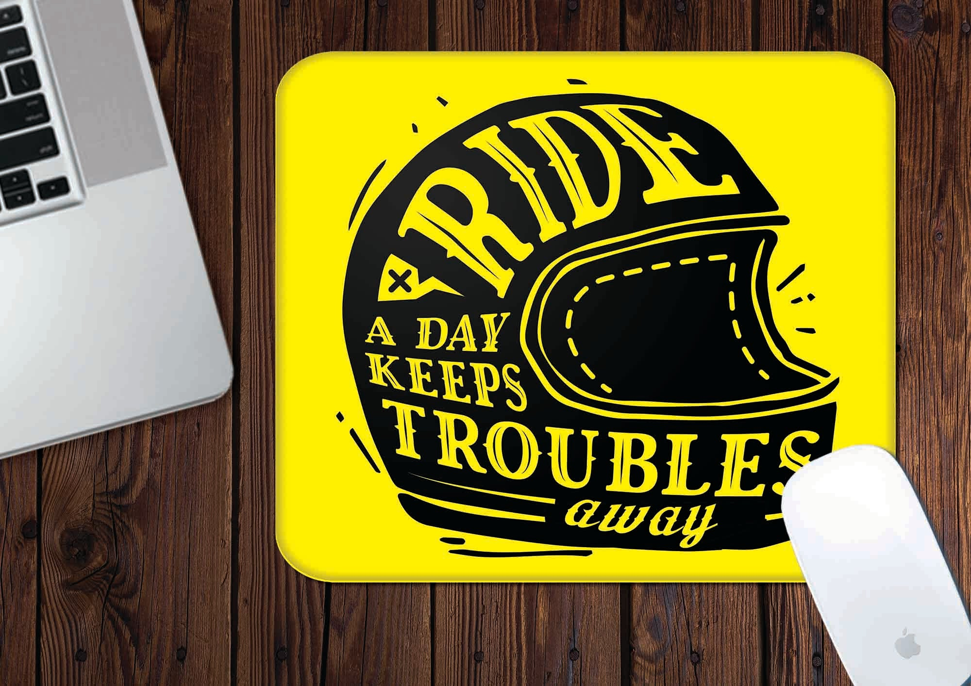 Ride A Day Keeps Troubles Away | Mouse Pad