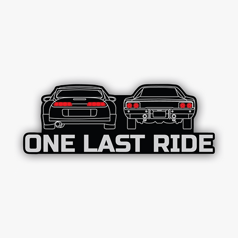 One Last Ride | Sticker