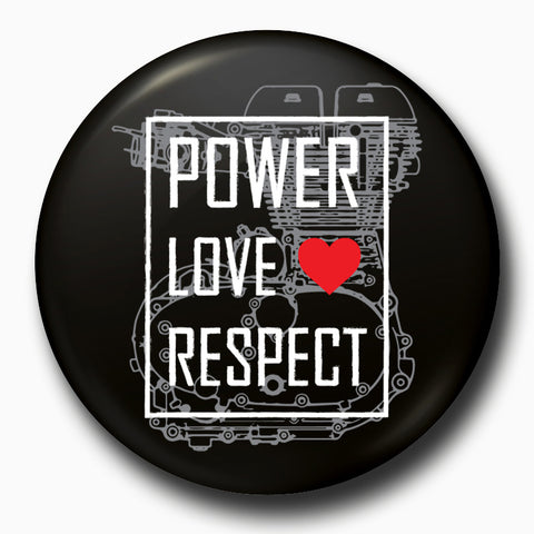 Power Love Respect | Badge