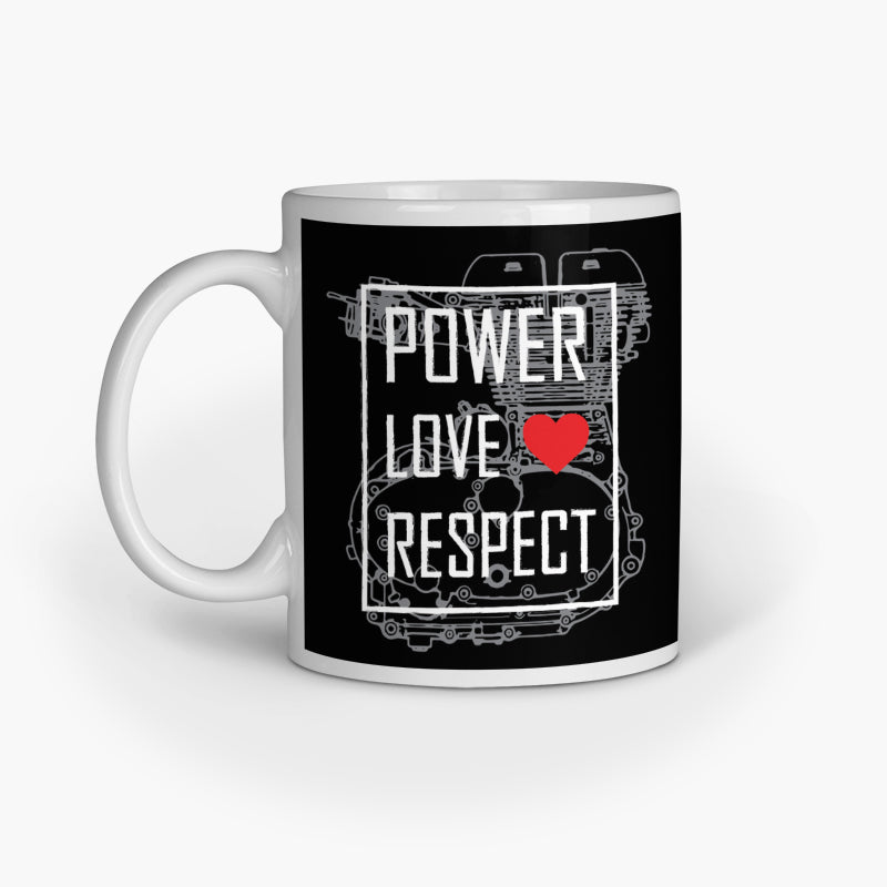 Power Love Respect | Coffee Mug