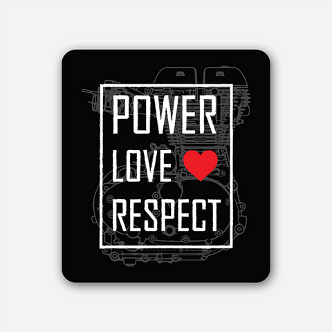 Power Love Respect | Sticker