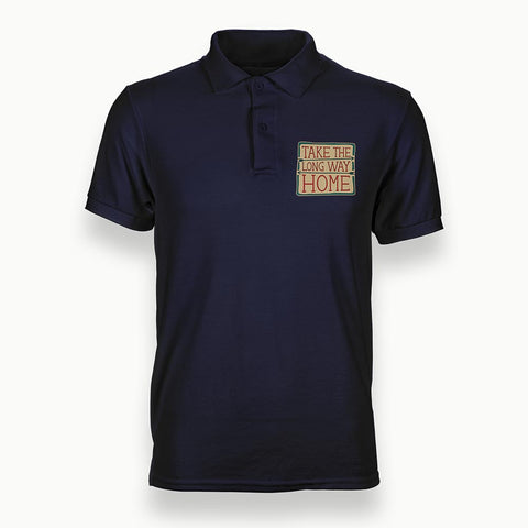 TAKE THE LONG WAY HOME  | Polo T-Shirt