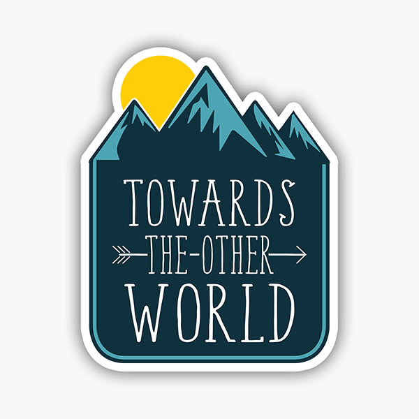 Towards The Other World | Sticker