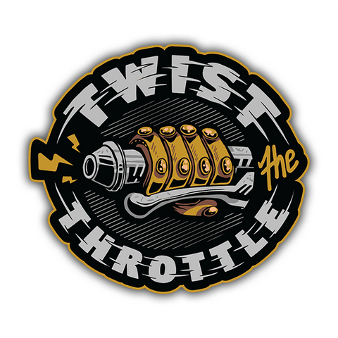 Twist The Throttle | Sticker