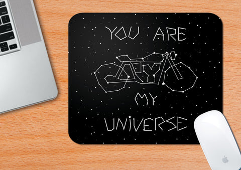 You Are My Universe | Mouse Pad