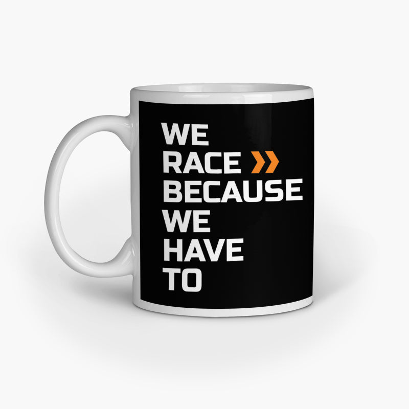 We Race | Coffee Mug