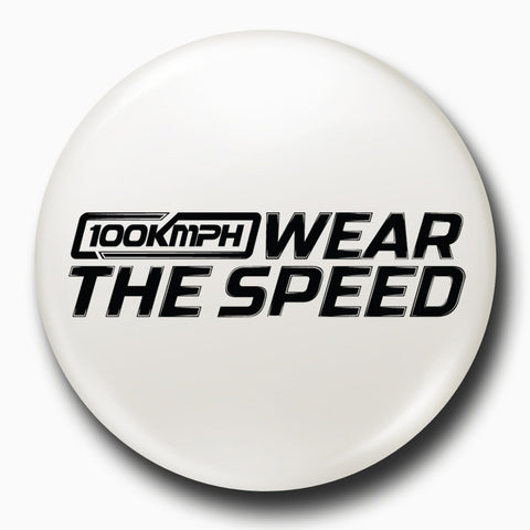 Wear The Speed | Badge