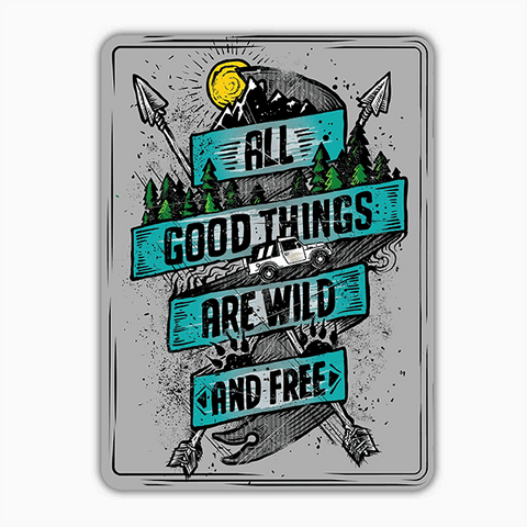 Wild And Free | Sticker