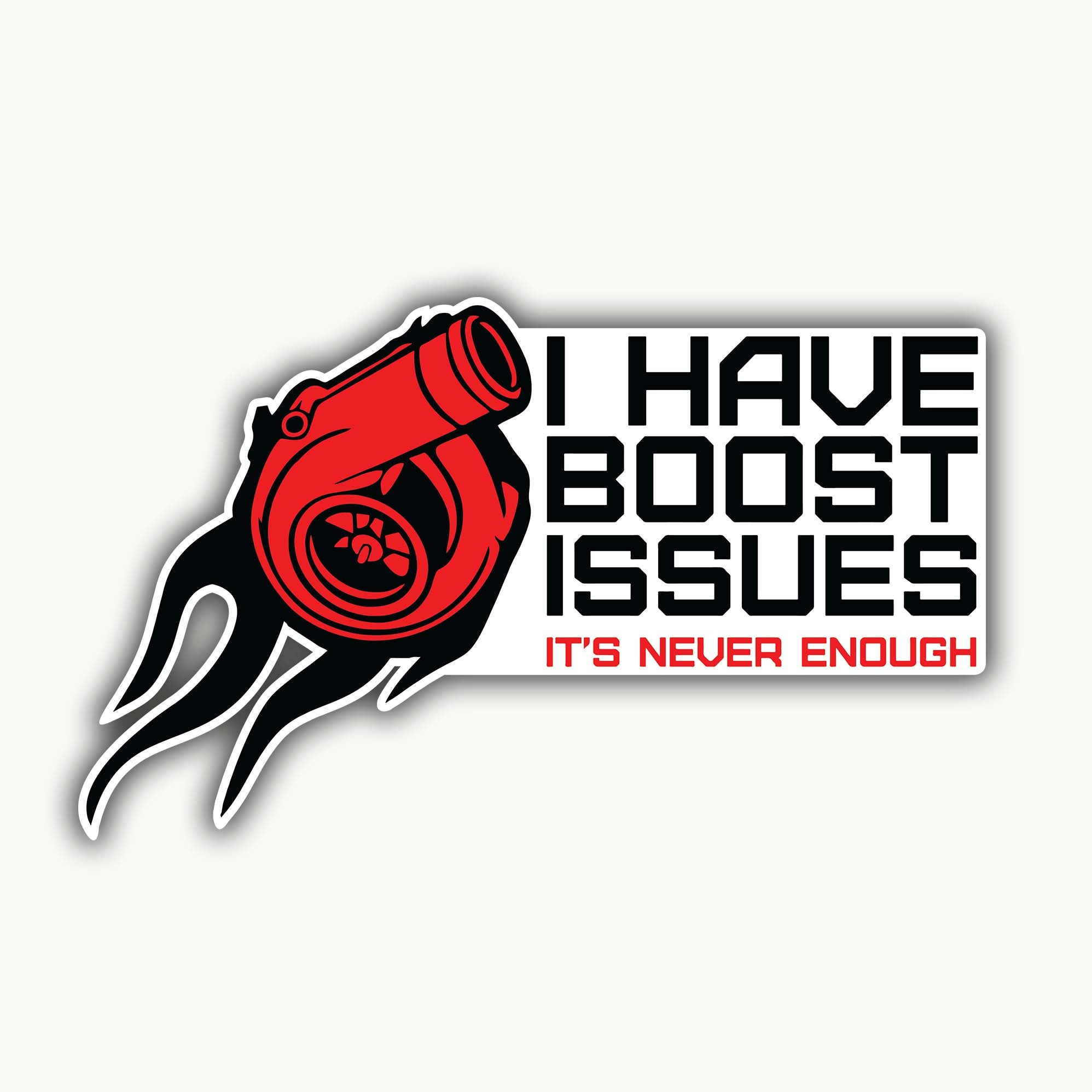 Buy-I-Have-Boost-Issues-Stickers| 100kmph