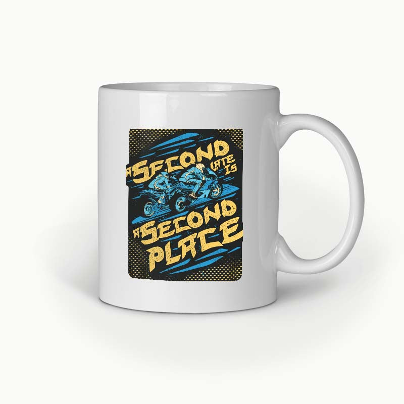 Second Late Is A Second Place | Coffee Mug