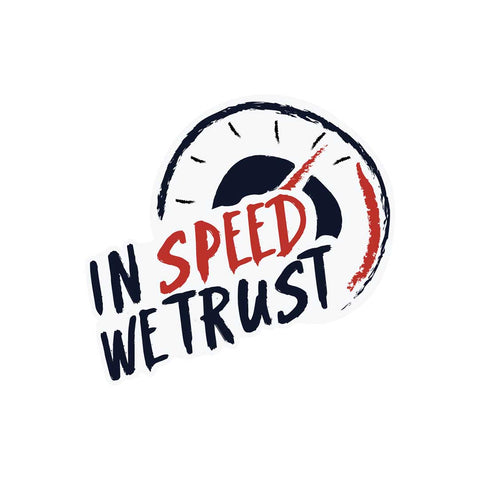 IN SPEED WE TRUST (CAR) | Sticker