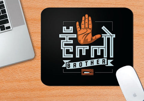 Hello Brother Harsha | Mouse Pad