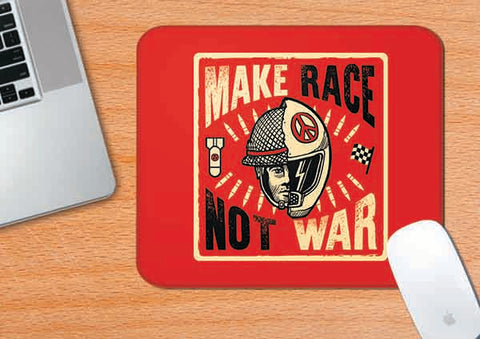 Make Race Not War | Mouse Pad