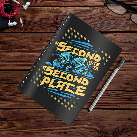 Second Late Is A Second Place | Notebook