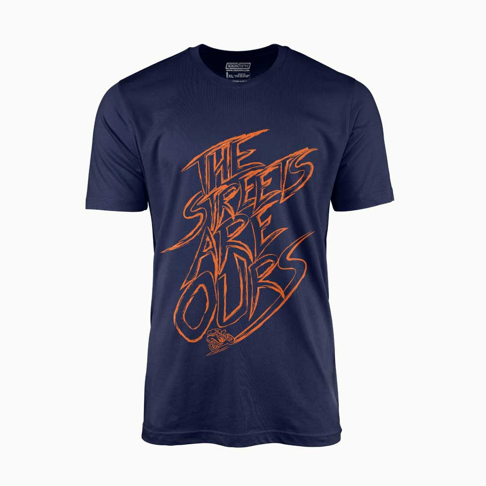 Streets Are Ours | T-Shirt