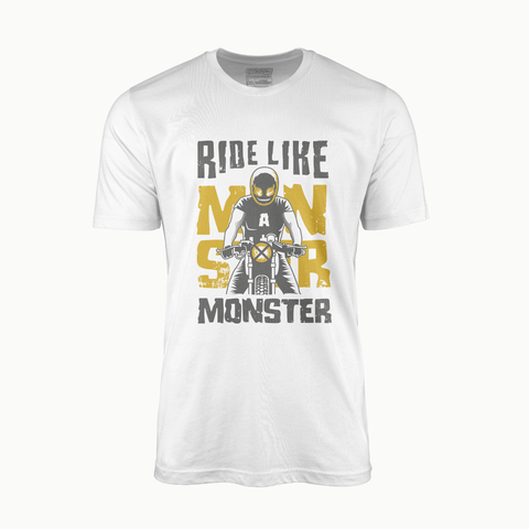 RIDE LIKE A MONSTER | T-SHIRT