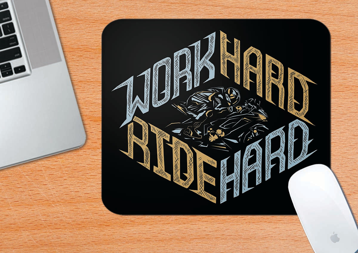 Work Hard Ride Hard | Mousepad