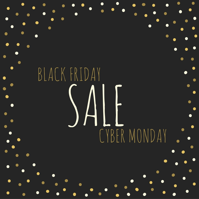 Black Friday - Cyber Monday SALE WEEK