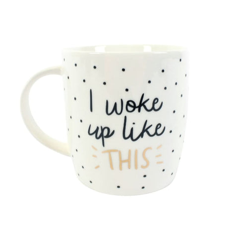 'I woke up like this' mug-Ireland