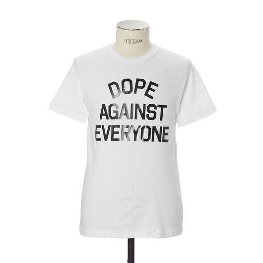 Dope Against Everyone Tee