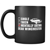 Mentally Dating Dean Winchester - Mug - Drinkware - Supernatural-Sickness - 2