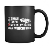Mentally Dating Dean Winchester - Mug - Drinkware - Supernatural-Sickness - 1