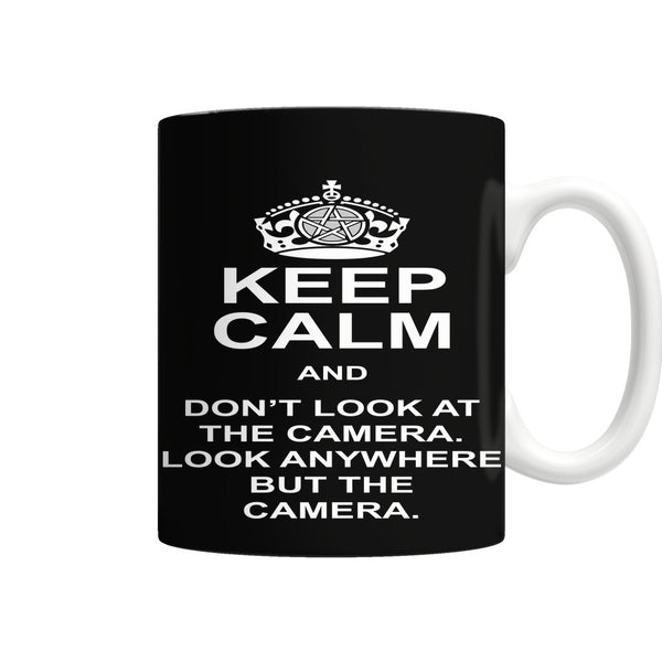 Keep Calm And Dont Look At The Camera - Mug - Drinkwear - Supernatural-Sickness - 1