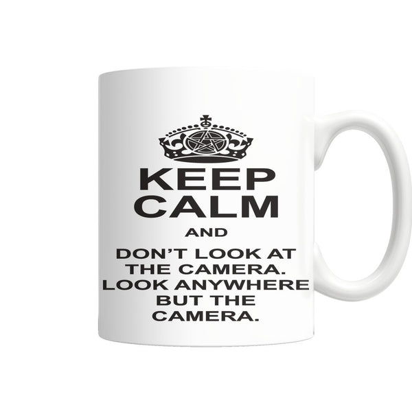 Keep Calm And Dont Look At The Camera - Mug - Drinkwear - Supernatural-Sickness - 3