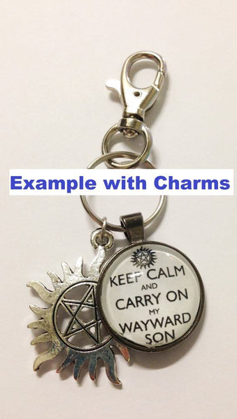 """Keep Calm And Carry On My Wayward Son"" Keychain - Keychain - Supernatural-Sickness - 4"