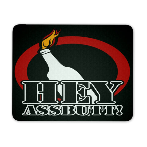 Hey Assbutt - Mousepad - Mousepads - Supernatural-Sickness