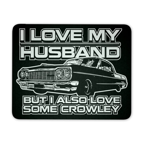 I Also Love Some Crowley - Mousepad - Mousepads - Supernatural-Sickness