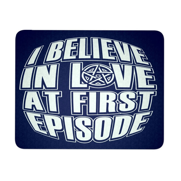 I Believe In Love - Mousepad - Mousepads - Supernatural-Sickness - 1