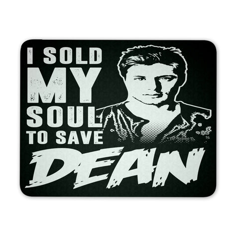 I Sold My Soul To Save Dean - Mousepad - Mousepads - Supernatural-Sickness