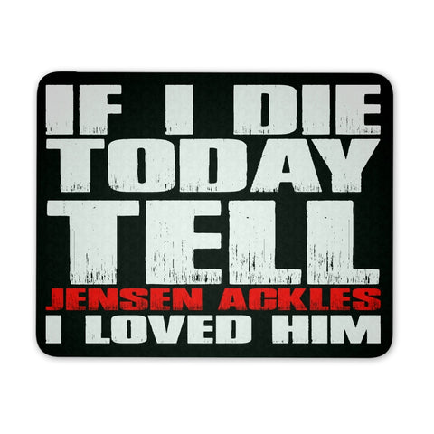 If i die Today - Mousepad - Mousepads - Supernatural-Sickness